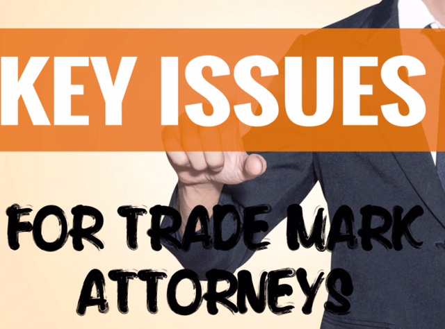 Dawn Ellmore - Key Issues Currently Facing Trade Mark Attorneys